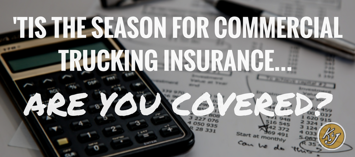 'Tis the Season for Commercial Trucking Insurance - Are You Covered?