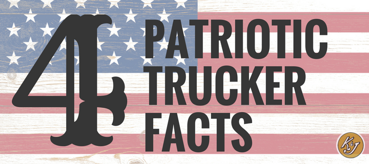 4 Patriotic Facts We Bet You Didn't Know About OTR Drivers - K&J Trucking