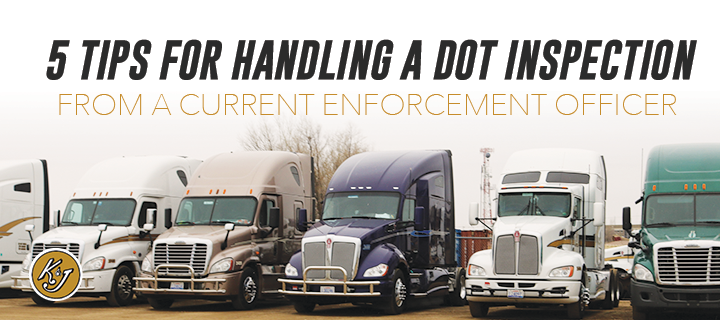 5 Tips for Handling a DOT Inspection - From a Current Enforcement Officer