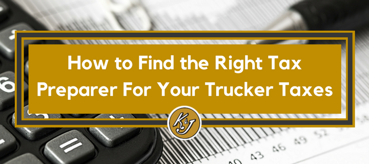 How to Find the Right Tax Preparer For Your Trucker Taxes.png