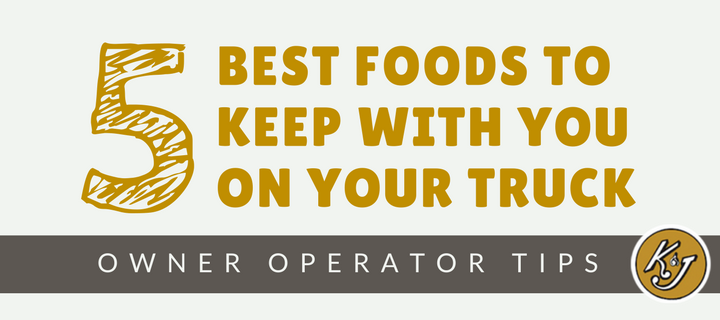 Best Foods For Truck Drivers