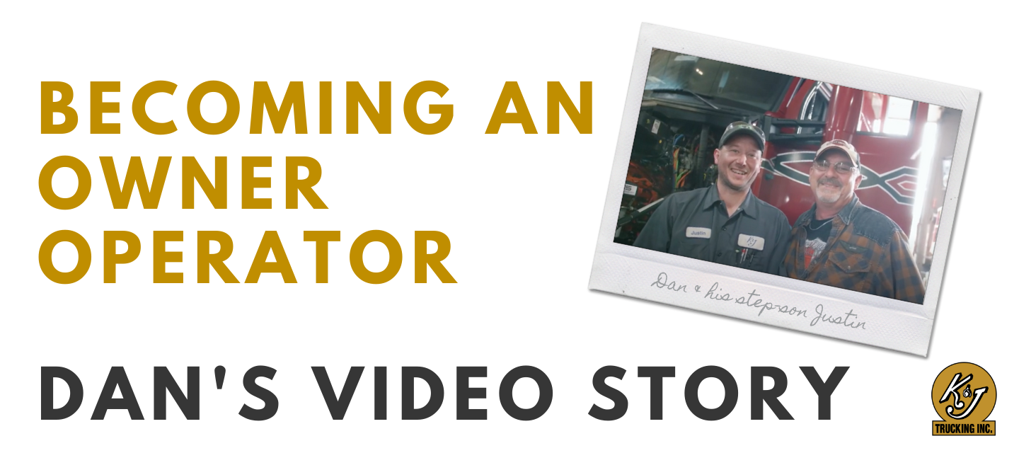 Becoming an Owner Operator - Dan's Video Story