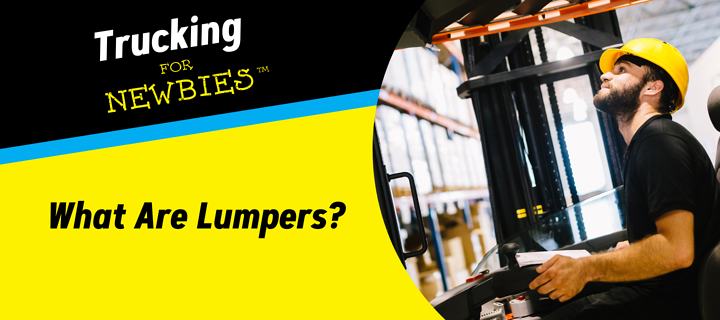 Trucking For Newbies: What are Lumpers
