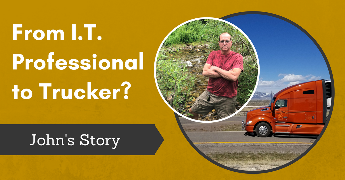 From I.T. Professional to Trucker, John's Story - FB (2)