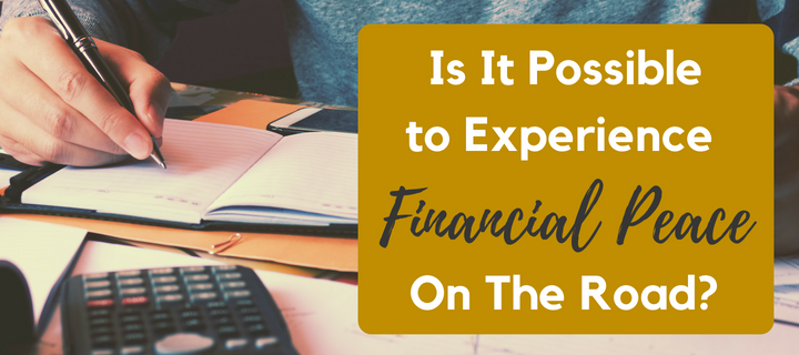 Is It Possible to Experience Financial Peace On The Road_