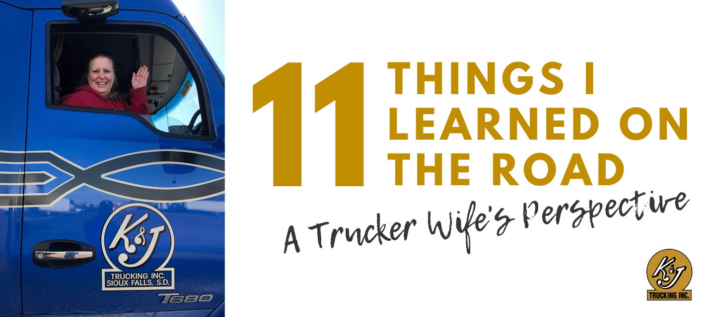 11 Things I Learned on the Road - A Trucker's Wife's Perspective