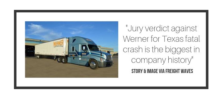Jury verdict against Werner for Texas fatal crash is the biggest in company history