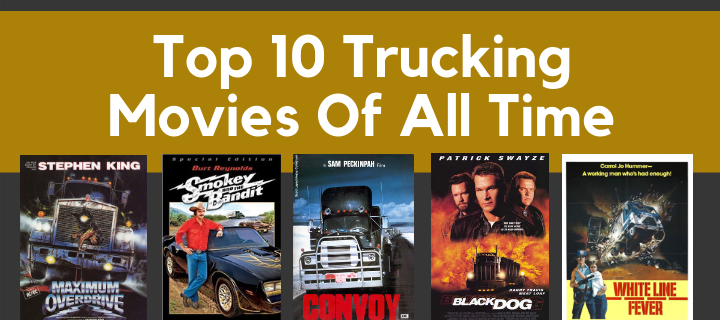 Top 10 Trucking Movies (1)